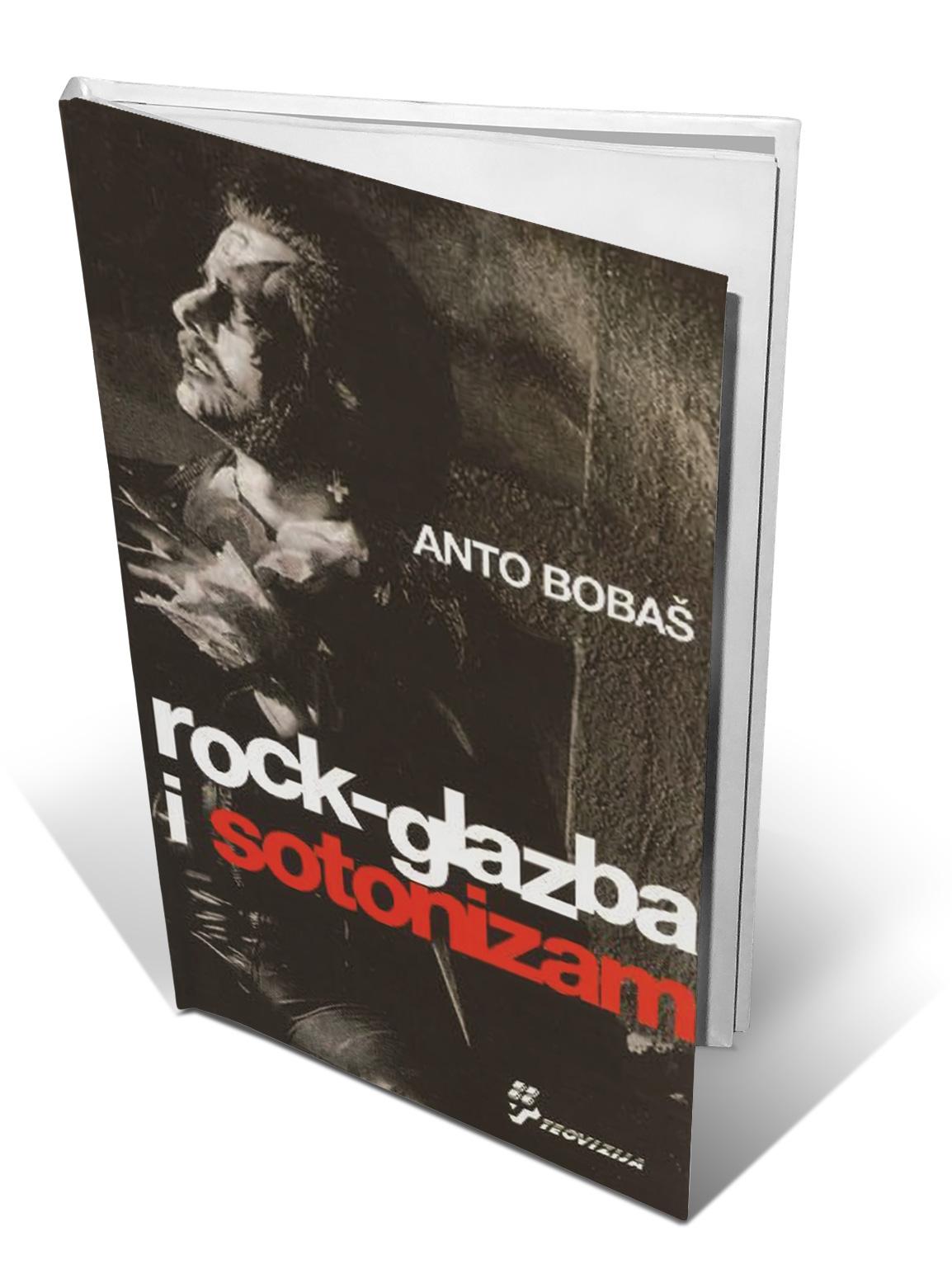 ROCK GLAZBA I SOTONIZAM - Anto Bobaš