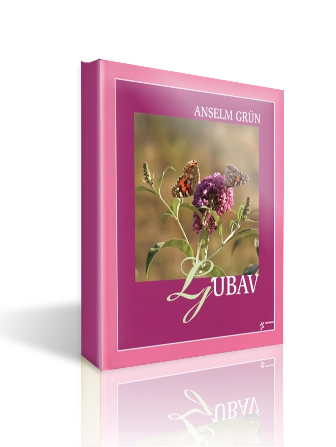 LJUBAV- Anselm Grün