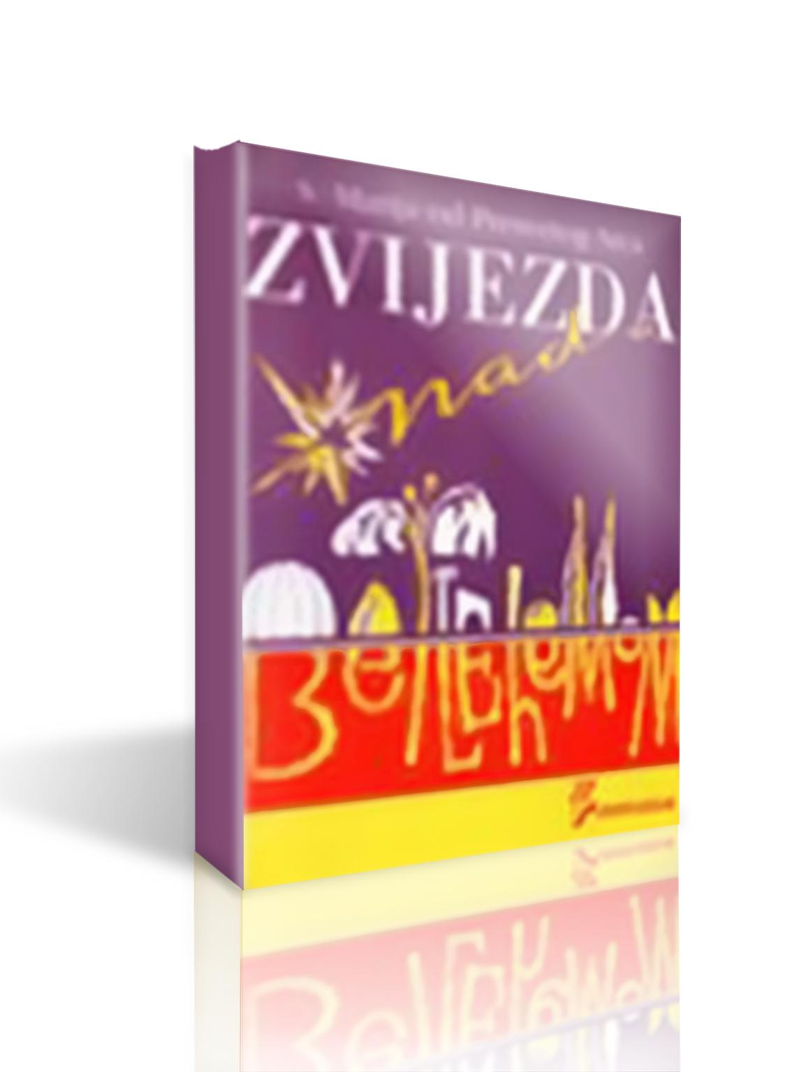 ZVIJEZDA NAD BETLEHEMOM - Anka Petričević