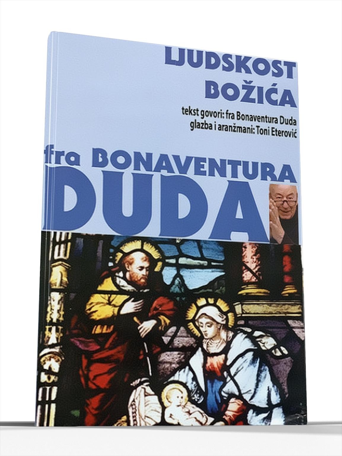 LJUDSKOST BOŽIĆA - fra Bonaventura Duda