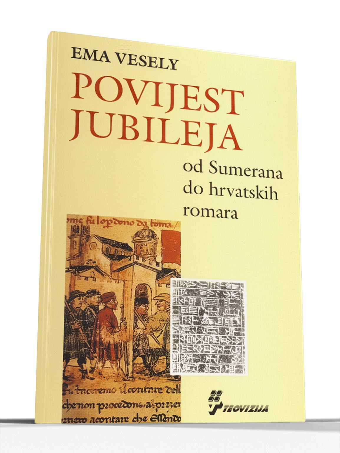 POVIJEST JUBILEJA - Ema Vesely