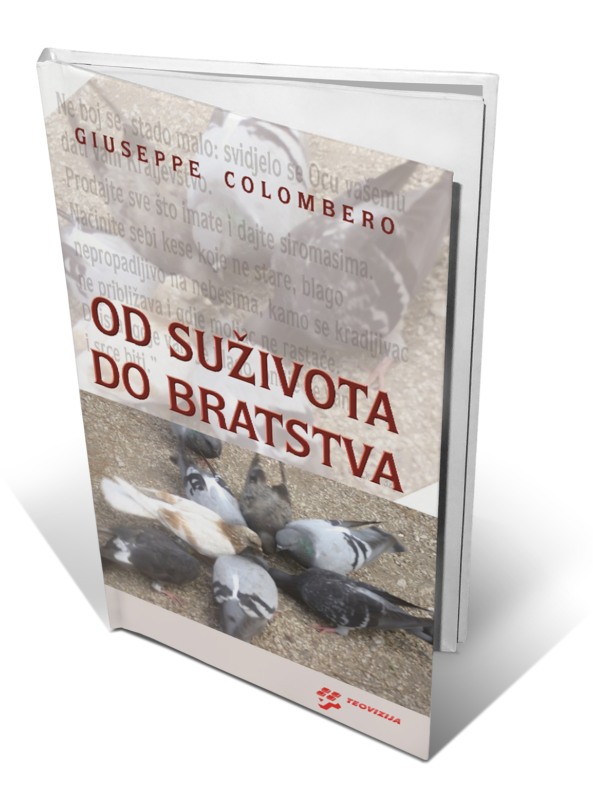 OD SUŽIVOTA DO BRATSTVA - Giuseppe Colombero