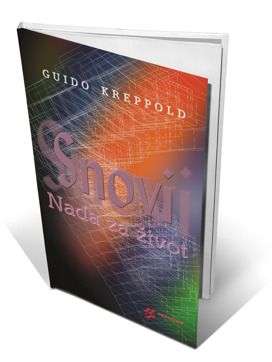 SNOVI - NADA ZA ŽIVOT - Guido Kreppold