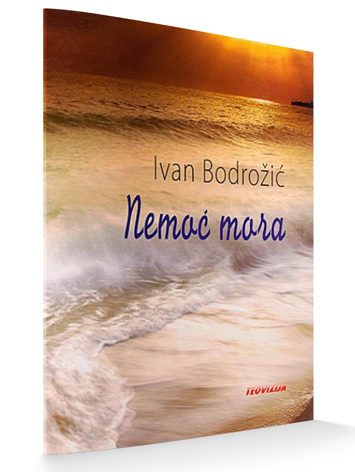 NEMOĆ MORA - Ivan Bodrožić