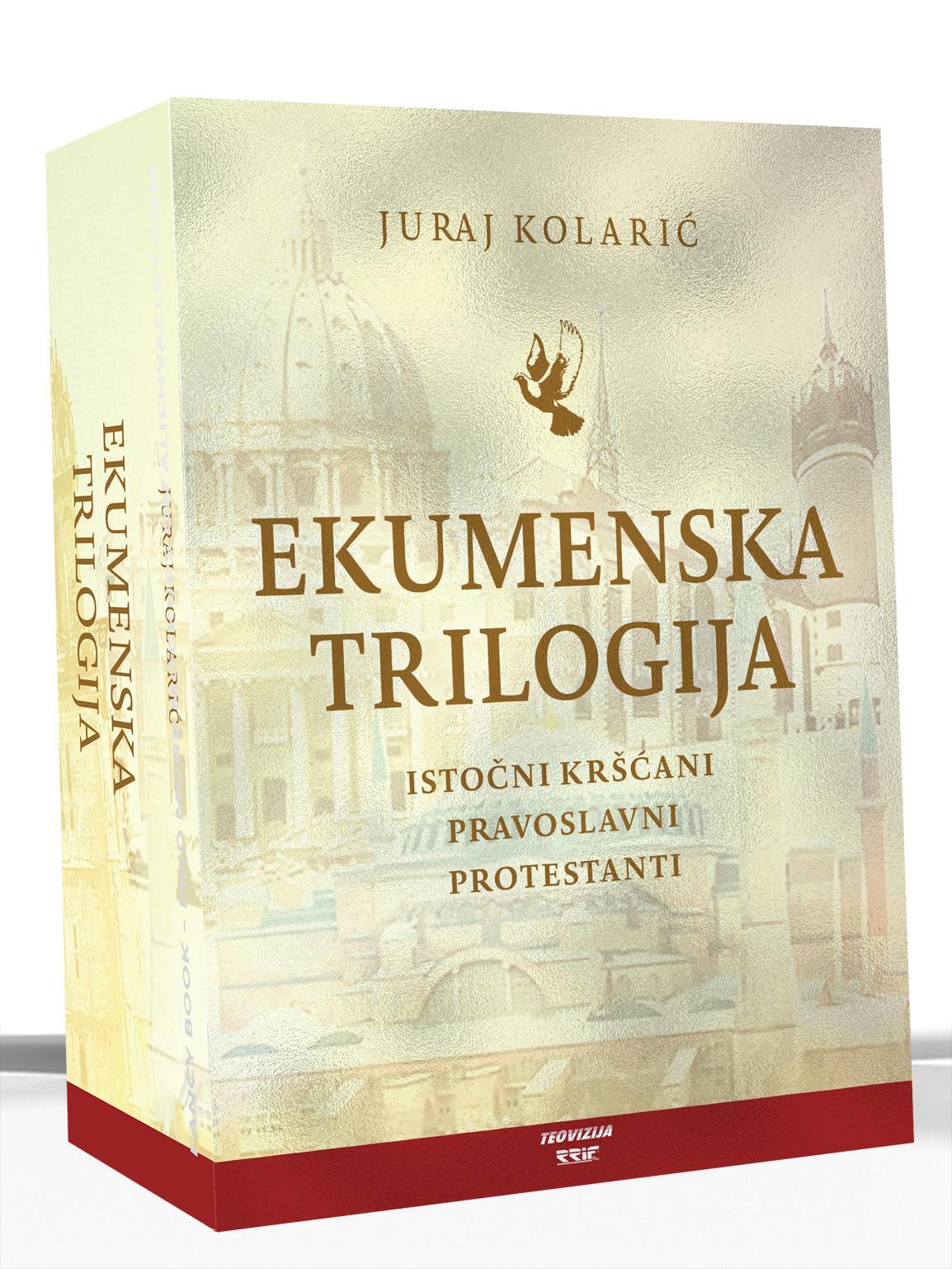 EKUMENSKA TRILOGIJA - Juraj Kolarić