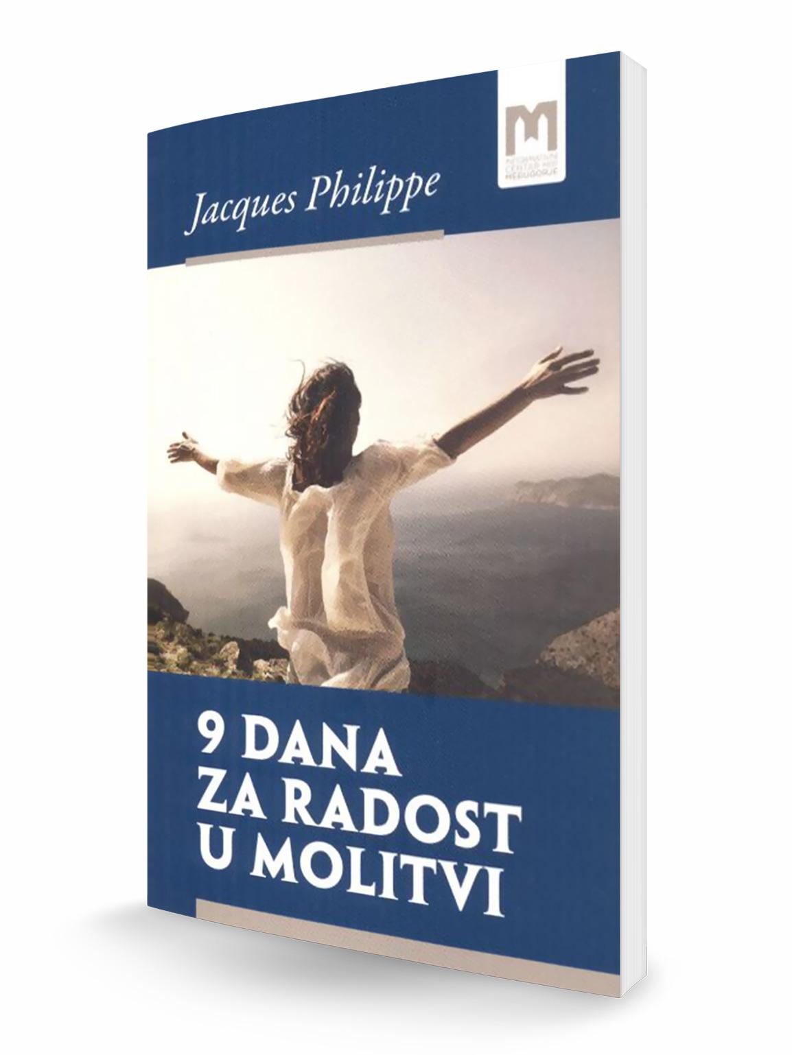 9 DANA ZA RADOST U MOLITVI - Jacques Philippe