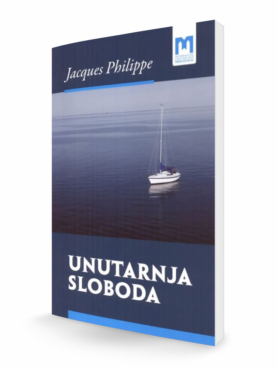 UNUTARNJA SLOBODA - Jacques Philippe