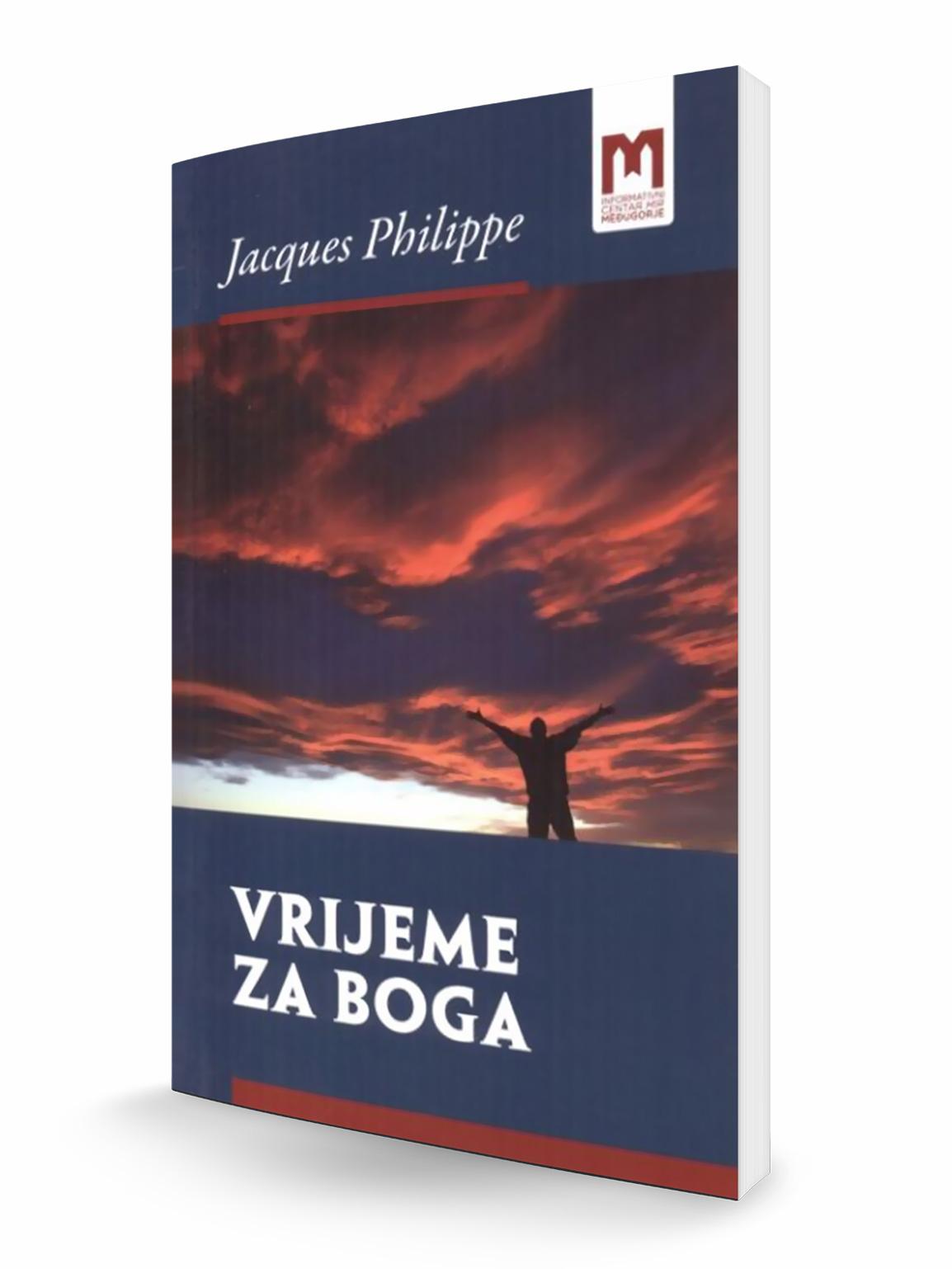VRIJEME JE ZA BOGA - Jacques Philippe
