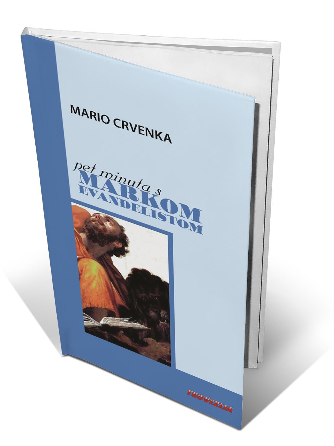 PET MINUTA S MARKOM EVANĐELISTOM - Mario Crvenka