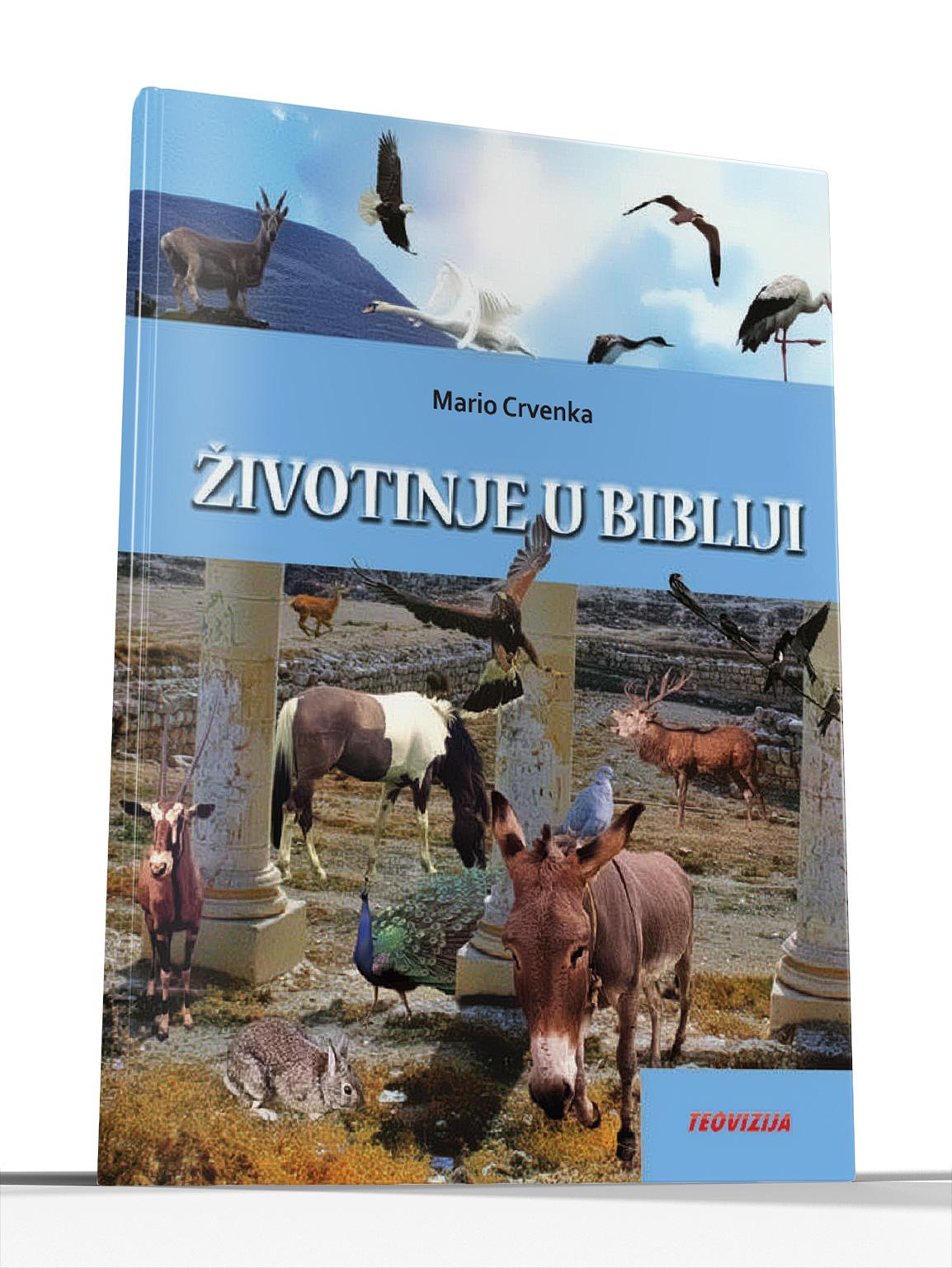 ŽIVOTINJE U BIBLIJI - Mario Crvenka