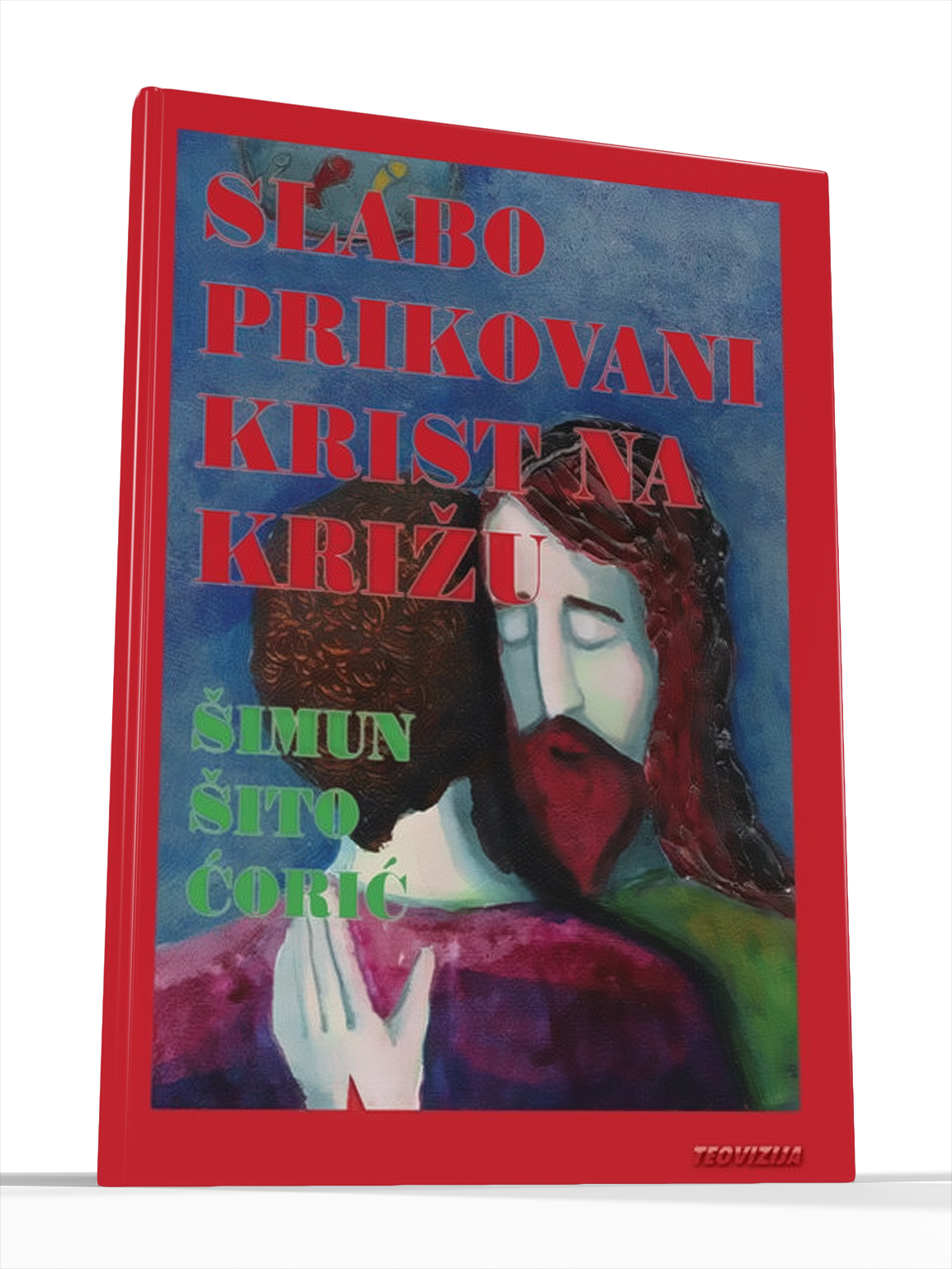 SLABO PRIKOVANI KRIST NA KRIŽU - fra Šito Čorić