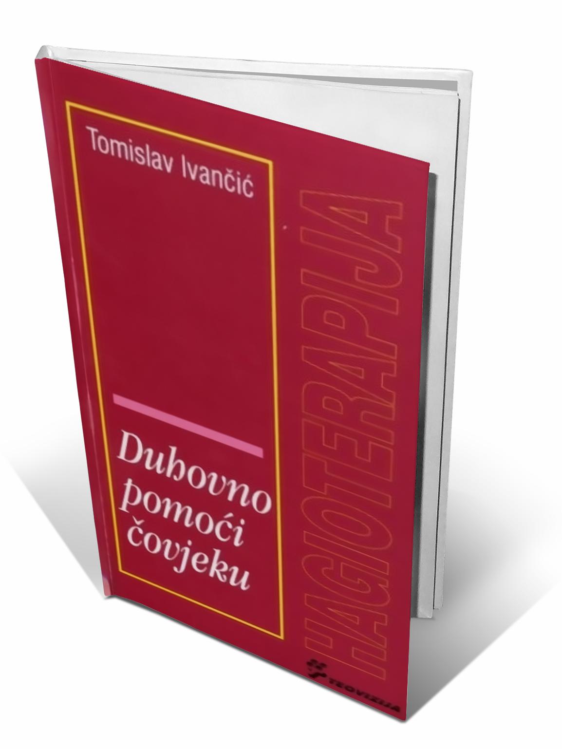 DUHOVNO POMOĆI ČOVJEKU - Tomislav Ivančić