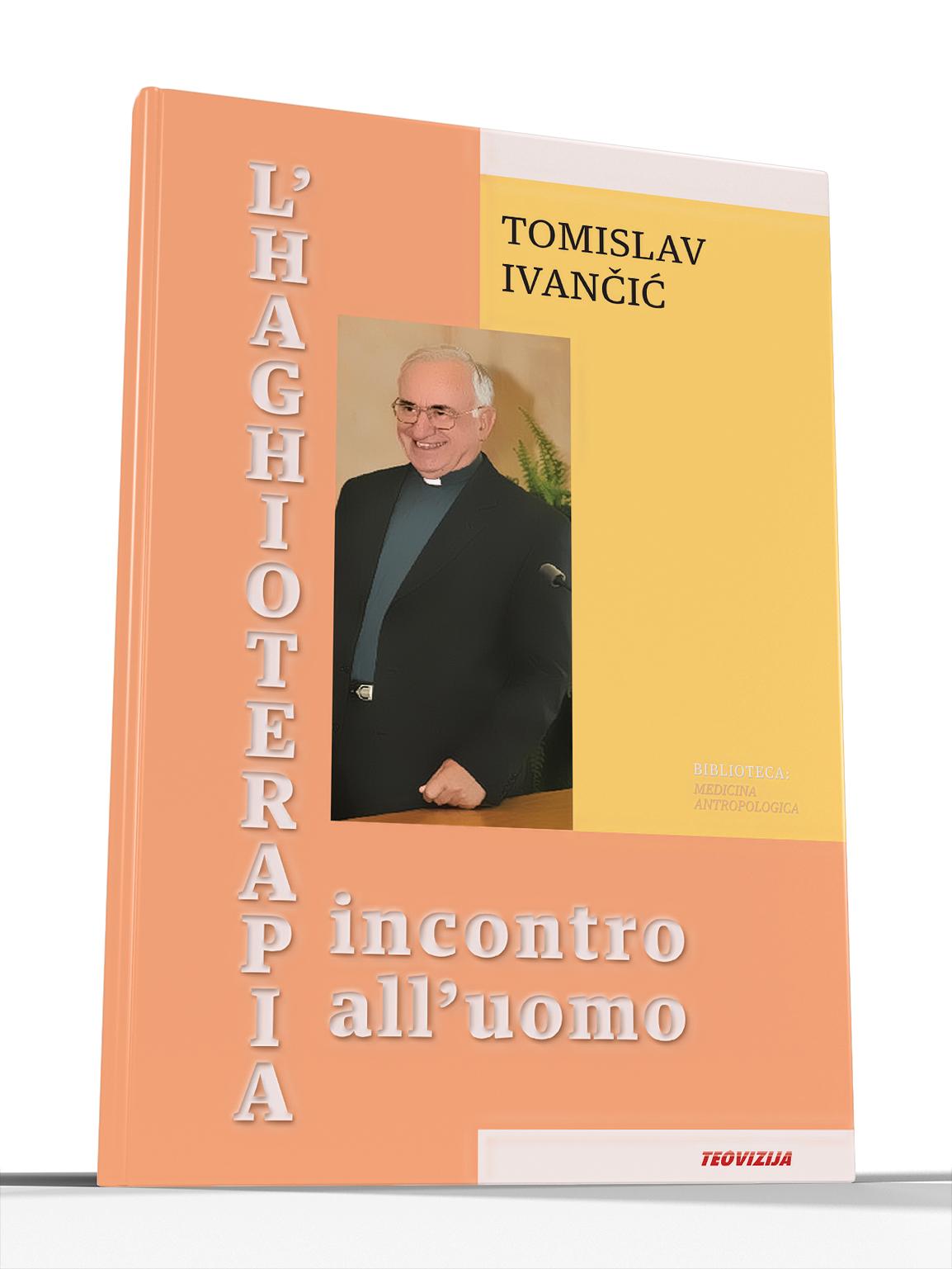 L'HAGHIOTERAPIA INCONTRO all'UOMO - Tomislav Ivančić