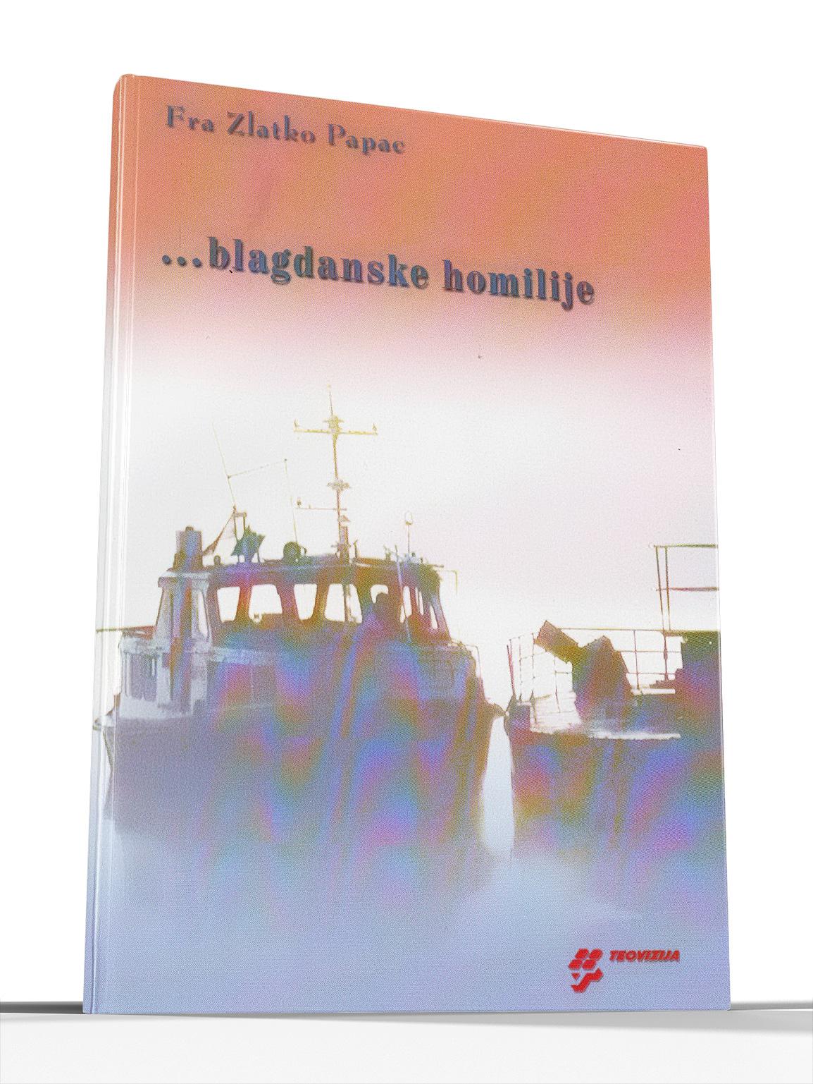 BLAGDANSKE HOMILIJE - Zlatko Papac